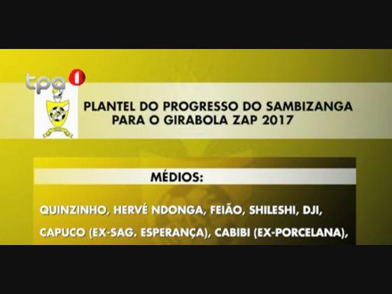 Capuco e Cabibi entre os reforços do Progresso da Lunda-Sul para o GIRABOLA 2017