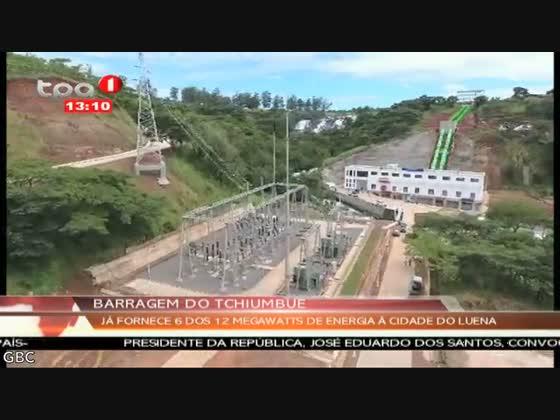 Barragem do Tchiumbue fornece 6 dos 12 Megawatts de energia eléctrica à Luena
