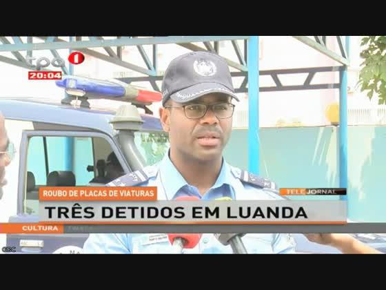 """Roubo de Placas de viaturas """"Três detidos em Luanda"""""""